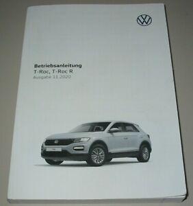 Betriebsanleitung VW T-Roc T-Roc R Typ A1 Bedienungsanleitung Buch 11/2020!