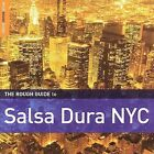 Rough Guide to Salsa Dura NYC by Various Artists (CD, Feb-2007, World Music Network)