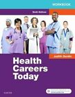 Workbook for Health Careers Today by Judith A. Gerdin (Paperback, 2016)