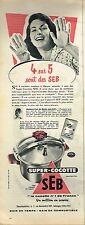 I- Publicité Advertising 1958 Autocuiseur Super Cocotte SEB