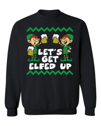 Get Elfed Up Funny Christmas Crewneck Sweatshirt funny Xmas tee