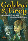 Golden & Grey (an Unremarkable Boy and a Rather Remarkable Ghost) by Louise Arnold (Paperback / softback, 2006)