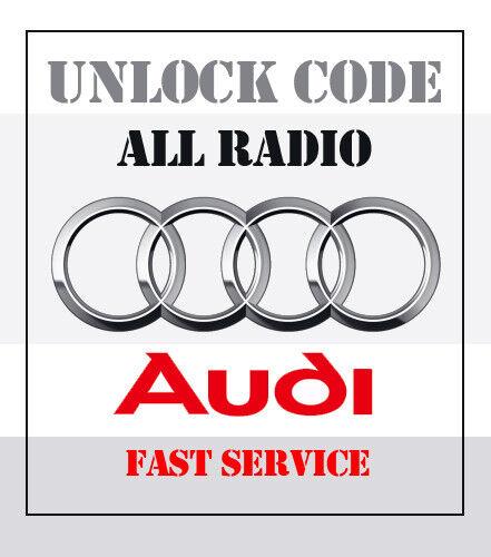 ALL MODELS ** Really Fast ** Really Fast ** AUDI CAR RADIO UNLOCK PIN CODE