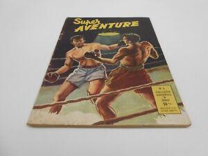 SUPER-AVENTURE-BIMESTRIEL-NUMERO-05-EDIT-SOCIETE-UNIVERSELLE-1951