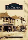 El Cerrito by El Cerrito Historical Society (Paperback / softback, 2005)