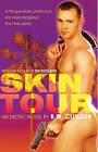 Skin Tour by R. Clinger (Paperback, 2011)
