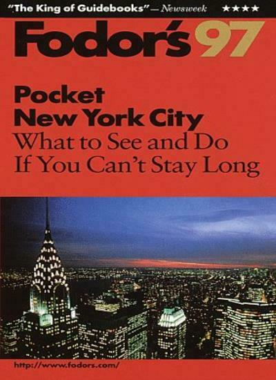 Pocket New York City 1997: The Most Highly Selective, Easy-to-use Guide (Pocke,
