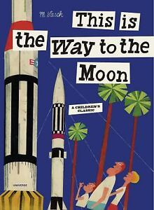 This-Is-the-Way-to-the-Moon-NoDust-by-Miroslav-Sasek