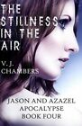 The Stillness in the Air by V J Chambers (Paperback / softback, 2013)