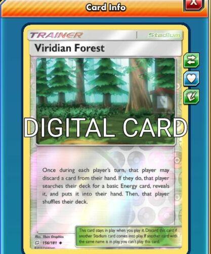DIGITAL CARD REVERSE Viridian Forest 4X Pokemon TCG Online PTCGO 156//181 FAST