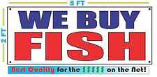 WE BUY FISH Banner Sign NEW Larger Size Best Quality for the $$$ Market