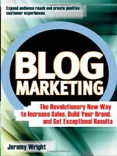 Blog Marketing: The Revolutionary New Way to Incre