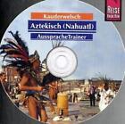 Aztekisch. Kauderwelsch AusspracheTrainer. CD von Nils Thomas Grabowski (2005)