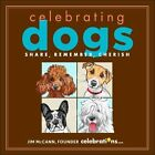 Celebrating Dogs: Share, Remember, Cherish by Jim McCann (Hardback, 2013)