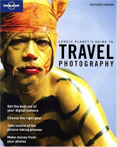 1 of 1 - Travel Photography: A Guide to Taking Better Pictures (Lonely Planet How to Gui