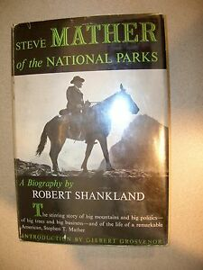Steve-Mather-of-the-National-Parks-by-Robert-Shankland-1951-1st-Editon-EXTRAS
