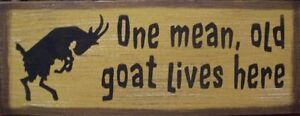 one mean old goat lives here rustic primitive country wood sign home decor ebay. Black Bedroom Furniture Sets. Home Design Ideas