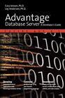 Advantage Database Server a Developer's Guide Anderson Loy 142597726x