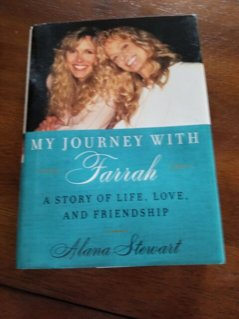 My Journey with Farrah Book : A Story of Life, Love, and Friendship by Alana...