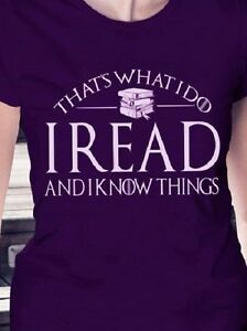 That's what I do I read and I know things T shirt Tee Unisex Gildan Book