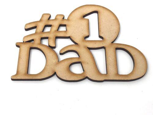 Joyeuse Fête des Pères Nº 1 PAPA MDF CRAFT Forme Embellissement Cadeau Fête des Pères des idées,