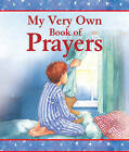 My Very Own Book of Prayers by Su Box (Hardback, 2011)