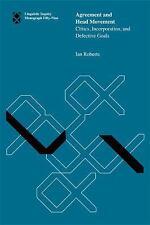 Agreement and Head Movement: Clitics, Incorporation, and Defective Goals (Lingu