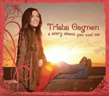 a story about you and me 2010 by Trisha Gagnon -ExLibrary