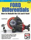 Ford Differentials: How to Rebuild the 8.8 Inch and 9 Inch by Joseph Palazollo (Paperback, 2013)