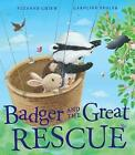 Badger and the Great Rescue by Suzanne Chiew (Paperback, 2016)