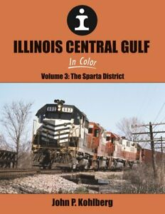 Illinois-Centrale-Gulf-in-Colore-Vol-3-il-Sparta-District-Nuovo-2019-Libro