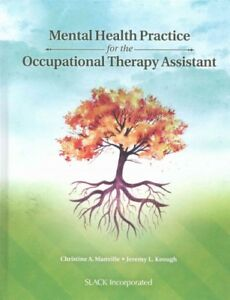 Mental-Health-Practice-for-the-Occupational-Therapy-Assistant-Hardcover-by-M