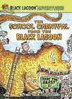 The School Carnival from the Black Lagoon by Mike Thaler (Hardback, 2012)