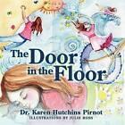The Door in the Floor by Dr Karen Hutchins Pirnot (Paperback / softback, 2009)