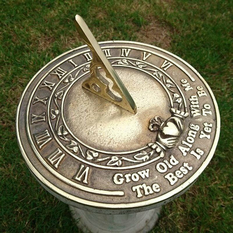 Grow Old Along With Me Sundial
