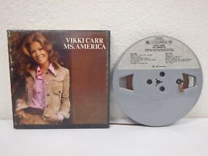 VIKKI-CARR-Ms-America-3-IPS-4-Track-Reel-To-Reel-Tape-1973-Columbia-R12-6048