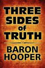 Three Sides of Truth by Baron Hooper (Paperback / softback, 2010)