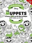 Art of Coloring: Art of Coloring: Muppets : 100 Images to Inspire Creativity by DBG (2017, Paperback)