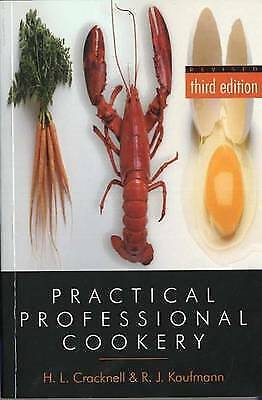 1 of 1 -  Practical Professional Cookery by H. L. Cracknell& R.J. Kaufmann Revised 3rd Ed