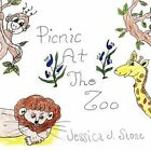 Picnic at The Zoo 9781456743864 by Jessica J. Stone Paperback