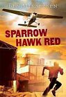 Sparrow Hawk Red by Ben Mikaelsen (Paperback / softback, 2010)