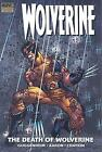 The Death of Wolverine (2008, Hardcover)