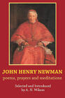 John Henry Newman: Poems, Prayers and Meditations by SPCK Publishing (Paperback, 2007)