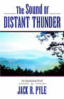 The Sound of a Distant Thunder by Jack R Pyle (Paperback / softback, 2003)