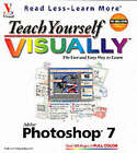 Teach Yourself Visually Photoshop 7 by Mike Wooldridge (Paperback, 2002)