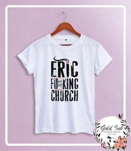 ERIC CHURCH LOGO ERIC FU*KING CHURCH 2019 ROCK TOUR TSHIRT S-XXL COTTON EM1