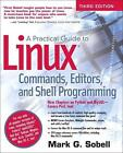 A Practical Guide to Linux Commands, Editors, and Shell Programming von Mark G. Sobell (2012, Taschenbuch)