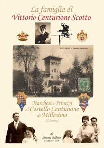 1-Libro-Storia-039-18-Famiglia-Vittorio-Centurione-Scotto-MarchesiPrincipi-Castello