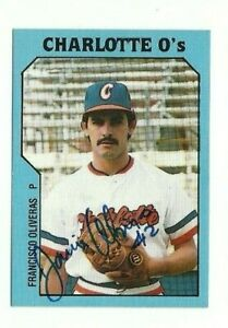 Francisco Oliveras 1985 TCMA Charlotte O's autographed auto signed card