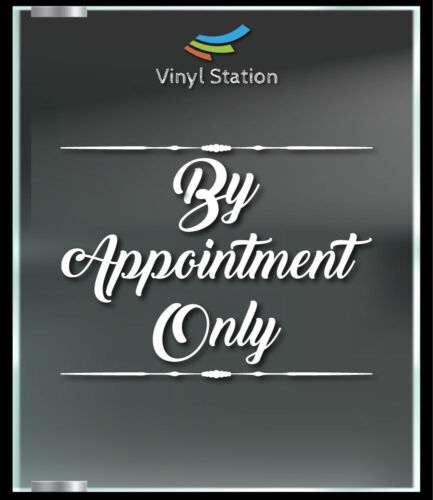 By Appointment Only Decal Sign Business Store Vinyl Window Decal